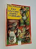 Der überaus starke Willibald. Arena 1950 ;9783401019505
