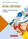 Sozialmanagement: Handbuch Kita-Leitung (8. Auflage): Leitfaden für Qualifizierung und Praxis. Buch