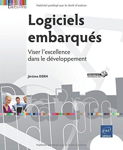 Descargar Libro Logiciels embarqués - Viser l'excellence dans le développement de Jérôme DERN