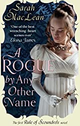 A Rogue by Any Other Name: Number 1 in series (The Rules of Scoundrels series)