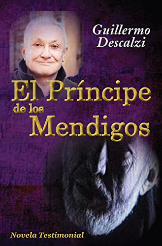 El Príncipe de los Mendigos por Guillermo Descalzi