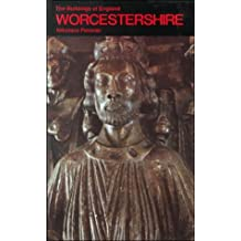 The Buildings of England: Worcestershire by Nikolaus Pevsner (1985-04-25)