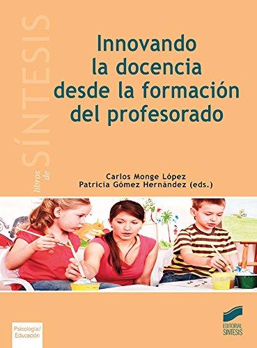 Innovando la docencia desde la formación del profesorado (Libros de Síntesis)