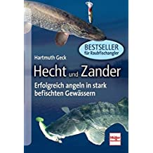 Hecht und Zander: Erfolgreich angeln in stark befischten Gewässern