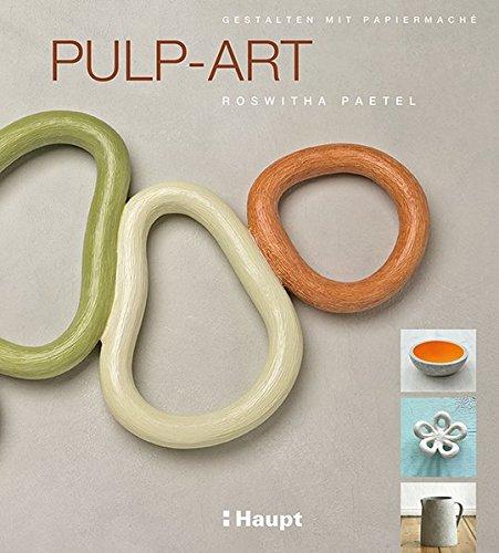 pulp-art-gestalten-mit-papiermache