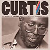Keep on Keepin' on:Curtis Mayfield Studio Albums