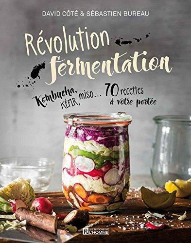 Révolution fermentation par David Cote