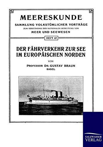 Der Fahrverkehr Zur See Im Europaischen Norden par Gustav Braun