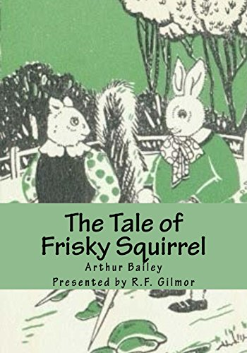 the-tale-of-frisky-squirrel-illustrated-the-vintage-collection-sleepy-time-series-book-2-english-edi