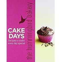 The Hummingbird Bakery Cake Days by Tarek Malouf (17-Mar-2011) Hardcover