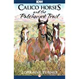 Calico Horses and the Patchwork Trail (English Edition)