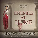 Enemies at Home (Flavia Albia Mysteries, Book 2) by Lindsey Davis (2015-06-30)