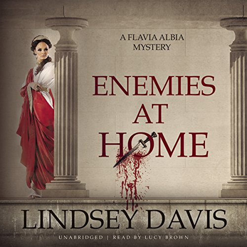 Enemies at Home  (Flavia Albia Mysteries, Book 2)
