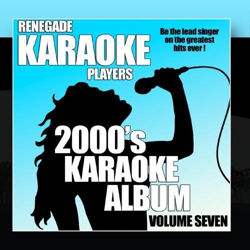 2000's Karaoke Album Volume Seven