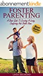 Foster Parenting: A Basic Guide To Cr...