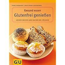Glutenfrei genießen (GU Genussvoll essen)