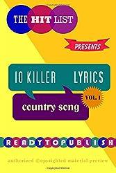 10 Killer Country Song Lyrics: Vol. 1