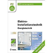 Elektro-Installationstechnik: Energietechnik Version 2.0