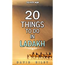20 things to do in Ladakh (20 Things (Discover India) Book 7) (English Edition)