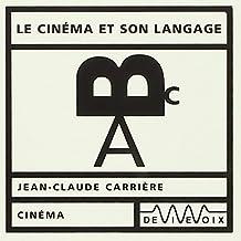 Le cinéma et son langage : CD audio