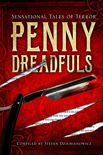 Penny Dreadfuls: Sensational Tales of Terror (Fall River Classics)