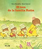 """Afficher """"El tren de la familia Raton"""""""