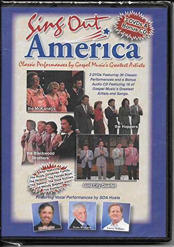 SING OUT AMERICA CLASSIC PERFORMANCES BY GOSPEL MUSIC'S GREATEST ARTISTS