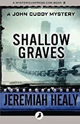 Shallow Graves: The John Cuddy Mysteries: Volume 7