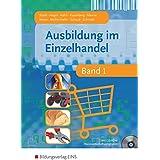 Ausbildung im Einzelhandel - Band 1 (Lehr-/Fachbuch)