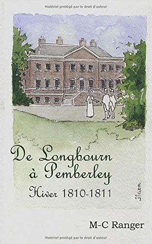 De Longbourn à Pemberley - Hiver 1810-1811