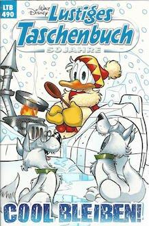Lustiges Taschenbuch LTB Nr. 490 - Cool bleiben! Walt Disney 2017