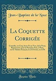 La Coquette Corrigée par Jean-Baptiste Sauvé dit de Lanoue