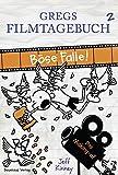 Gregs Filmtagebuch 2 - Böse Falle!: Das Making-of (Gregs Tagebuch) - Jeff Kinney