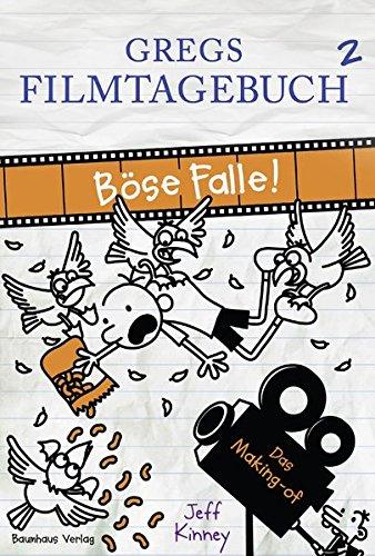 Gregs Filmtagebuch 2 - Böse Falle!: Das Making-of (Gregs Tagebuch)