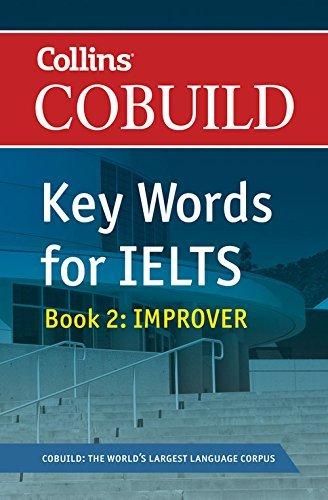 COBUILD Key Words for IELTS: Book 2 Improver (Collins English for IELTS) by HarperCollins UK (2011-01-01)