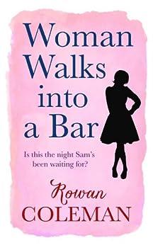Woman Walks into a Bar by [Coleman, Rowan]