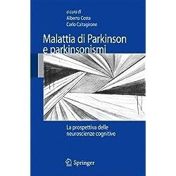 Malattia di Parkinson e parkinsonismi. La prospettiva delle neuroscienze cognitive
