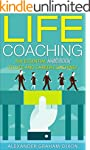 Life Coaching: 7 Essential Lessons fo...