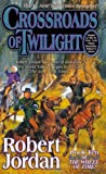The Wheel of Time 10. Crossroads of Twilight