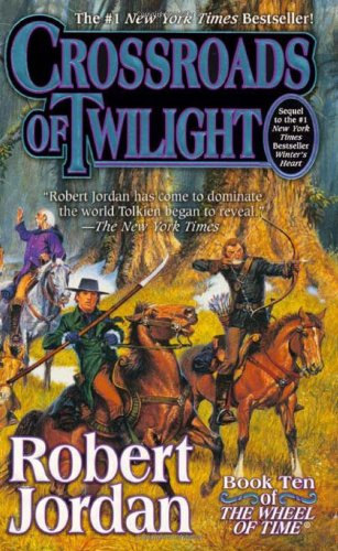 Crossroads Of Twilight: 10/12 (Wheel of time)