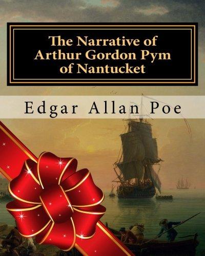 The Narrative of Arthur Gordon Pym of Nantucket por Edgar Allan Poe