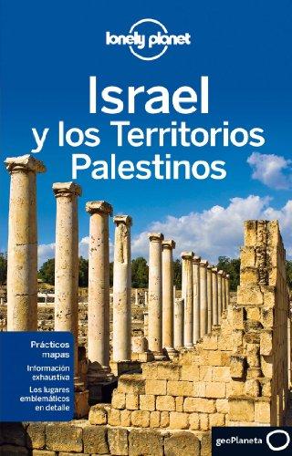 Israel y los Territorios Palestinos 2 (Guías de País Lonely Planet)