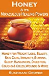 This Book will Tell you everything you have wanted to know about the Miraculous Healing Powers of Honey. You will discover why you need to make it a part of your daily diet and how a few spoons of honey daily can make you much healthier and stron...