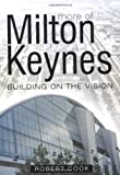 More of Milton Keynes: Building of a Vision