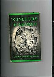 SONDEURS D'ABIMES.
