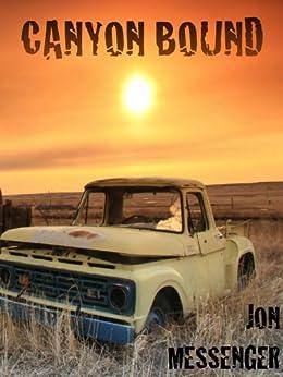 Canyon Bound (English Edition) von [Messenger, Jon]