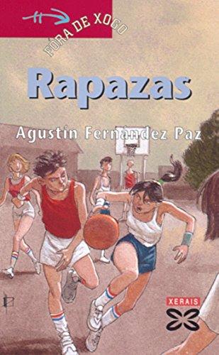 Rapazas (Infantil E Xuvenil - Fóra De Xogo E-Book) (Galician Edition) par Agustín Fernández Paz