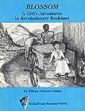 Image de Blossom, a Girl's Adventures in Revolutionary Rockland