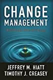 Change Management: The People Side of Change (English Edition)