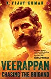 Veerappan: Chasing the Brigand (Author Signed Limited Edition)
